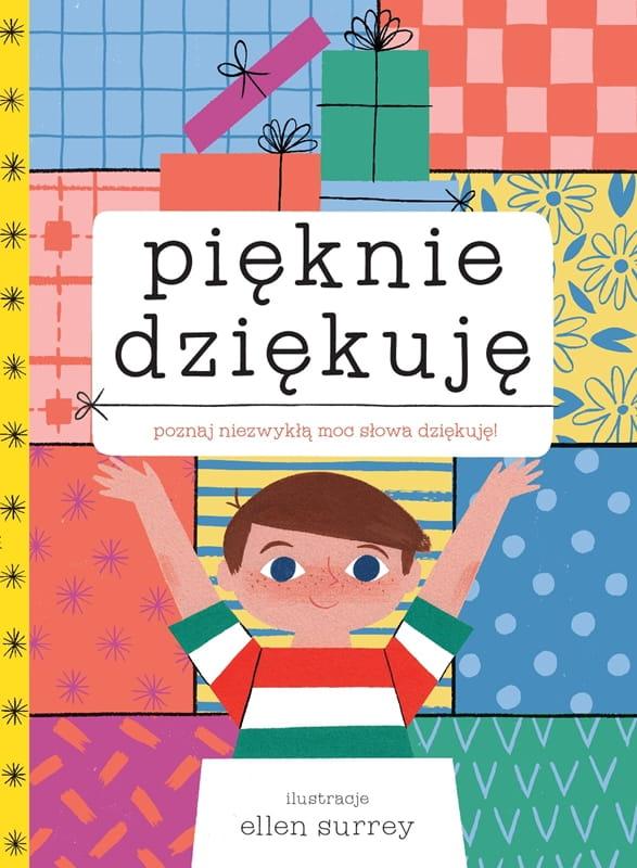 PIĘKNIE DZIĘKUJĘ - Ellen Surrey - edukacyjna książka dla dzieci 5+ ...